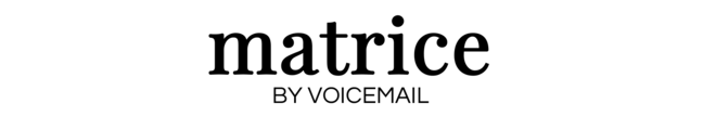 matrice BY VOICEMAIL